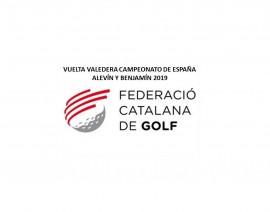 Reglamento Vuelta valedera Campeonato de España Alevín y Benjamín en Torremirona G.C.